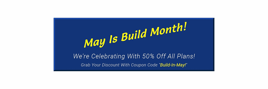 May Is Build Month - DIY Plans Sale